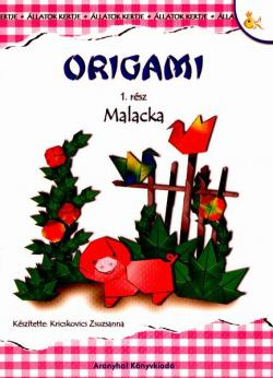 ORIGAMI – állatok kertje: MALACKA