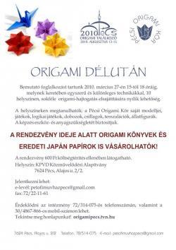 Origami bemutató foglalkozás Pécs 2010 március - Origami délután