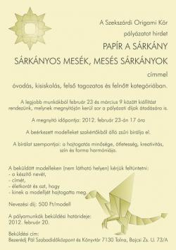 Papír a sárkány  - Sárkányos mesék, mesés sárkányok - pályázat és kiállítás