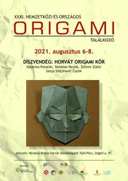 31. Nemzetközi és Országos Origami Találkozó - 2021. Pécs